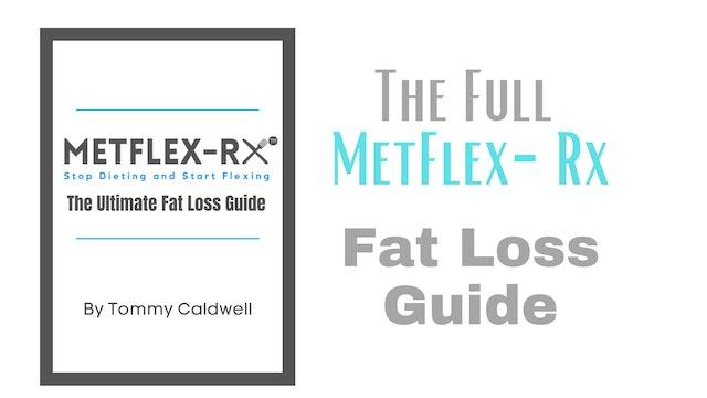 The Full MetFlex-Rx Diet