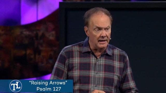 Raising Arrows - December 29, 2019