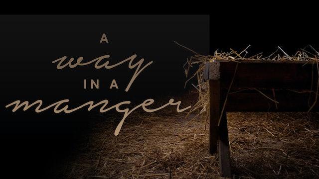 A Way in a Manger