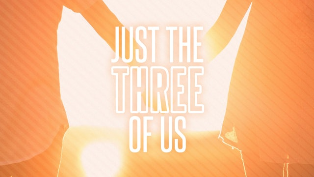 Sermon Booklet - Just The Three of Us
