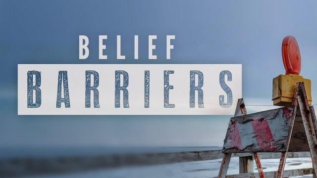 Belief Barriers