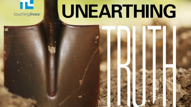 Unearthing Truth