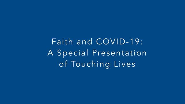 Faith and COVID-19: A Special Present...