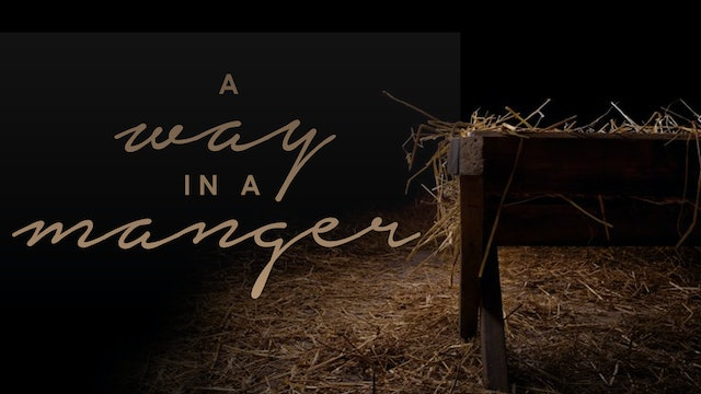 A Way in a Manger Sermon Booklet