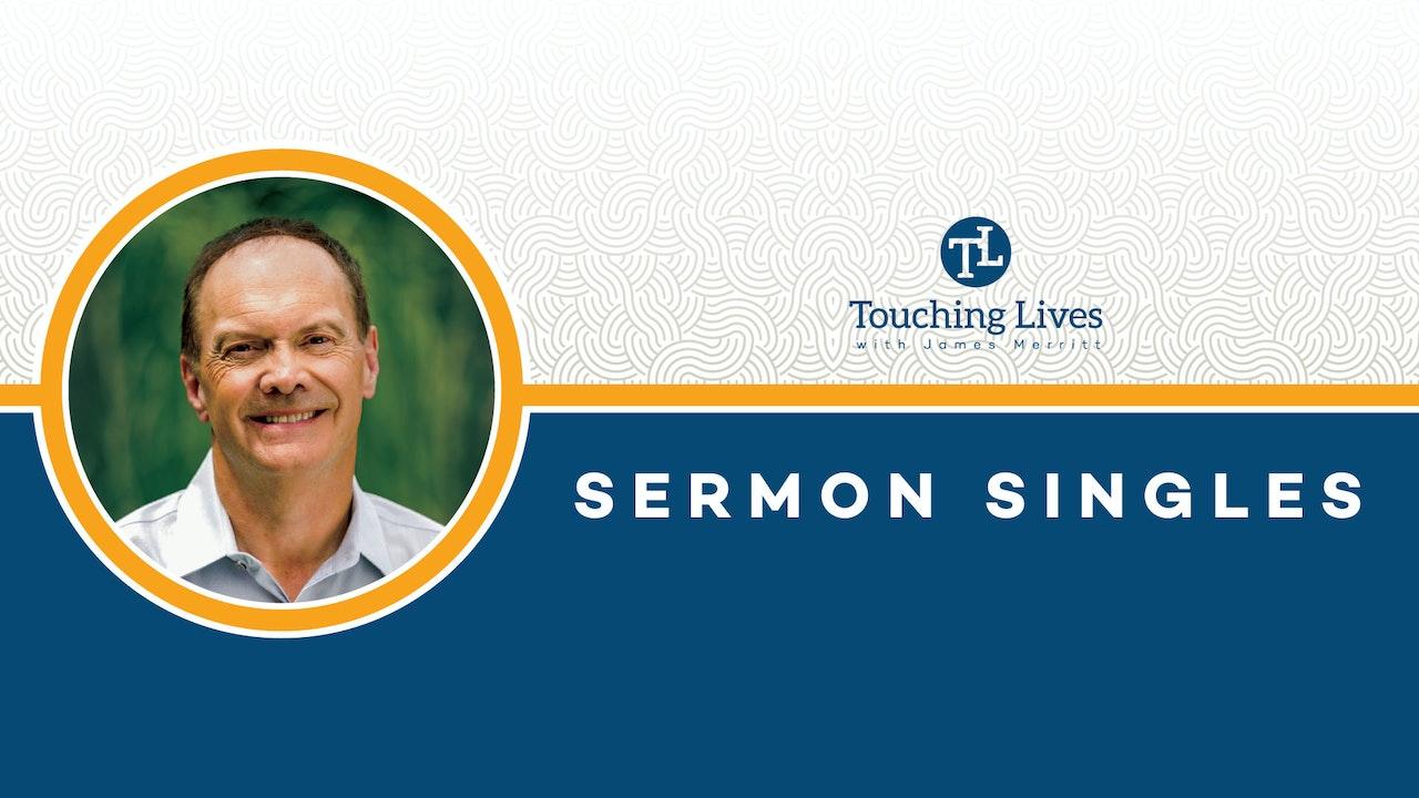 Sermon Singles from Dr. James Merritt