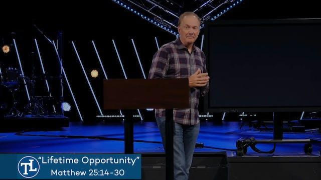 Lifetime Opportunity - September 22, ...