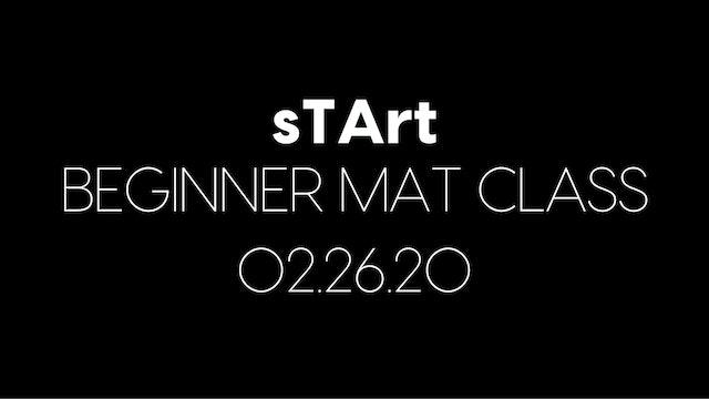 sTArt Beginner Mat Class for the Week of 02.26.20