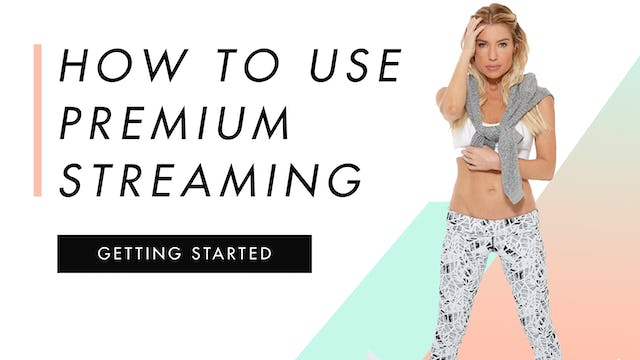 How To Use Premium Streaming