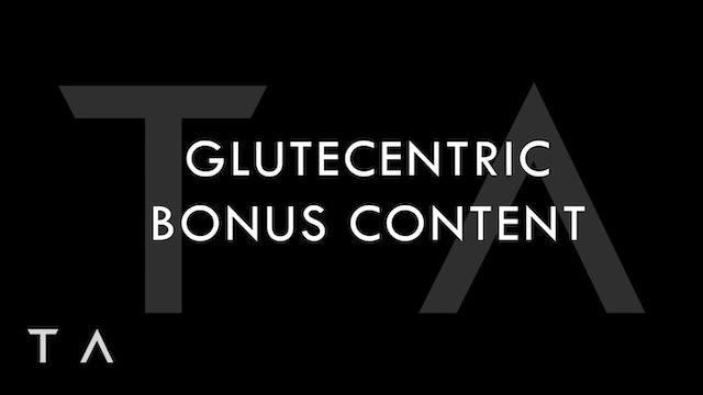 July Bonus Content - Glutecentric