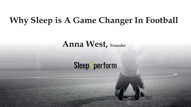 Anna West: Why sleep is a game changer in football
