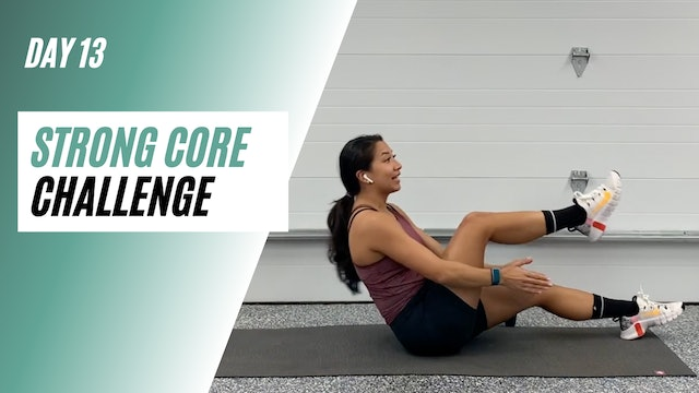Day 13 of STRONG CORE