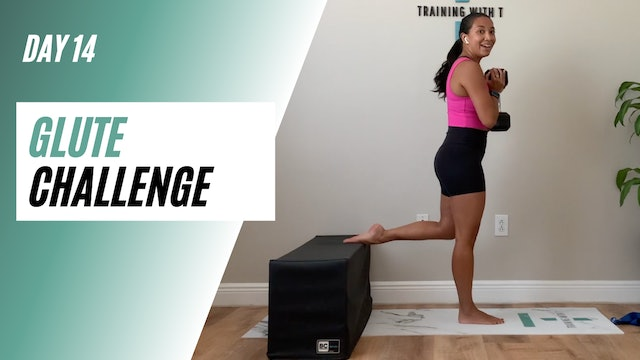 Day 14 of GLUTE CHALLENGE