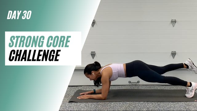Day 30 of STRONG CORE