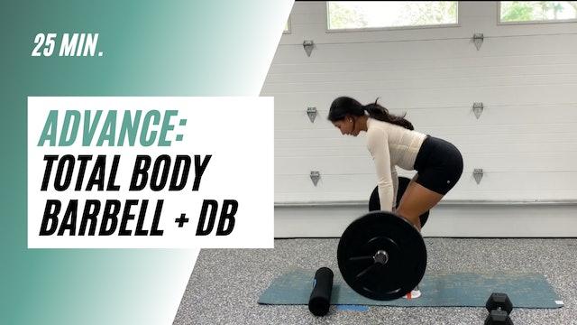 25 min. Advance Total Body Barbell + DB
