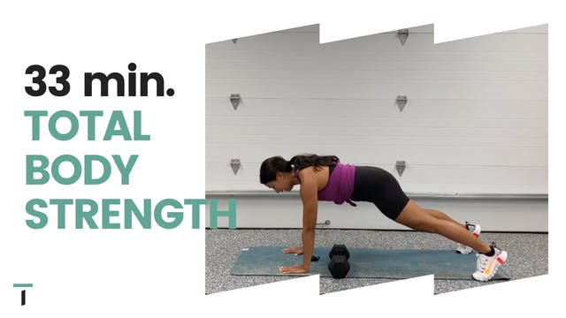 33 min. Total Body Strength