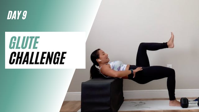 Day 9 of GLUTE CHALLENGE