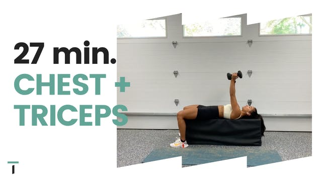 27 min. Chest & Triceps