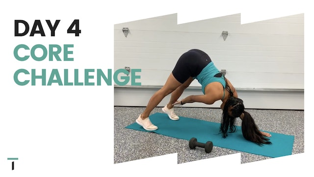 Day 4 of the CORE CHALLENGE