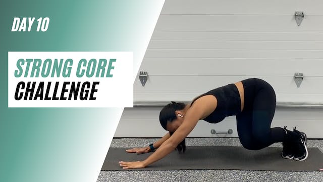 Day 10 of STRONG CORE