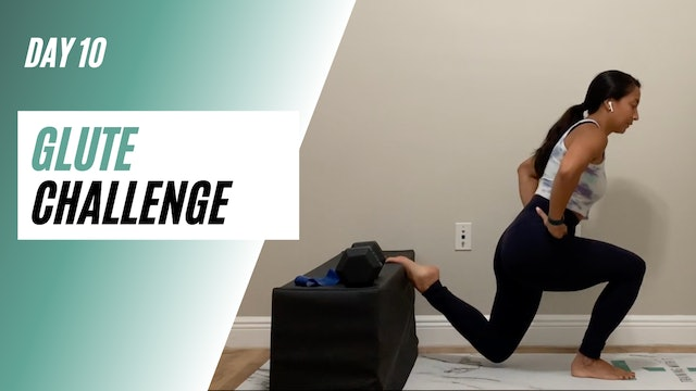 Day 10 of GLUTE CHALLENGE