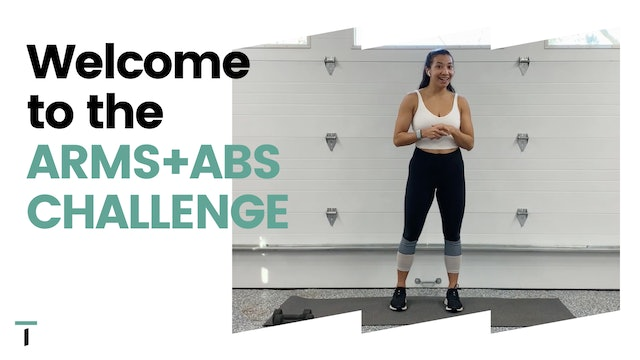 WELCOME TO THE 7 DAY ARMS + ABS CHALLENGE!