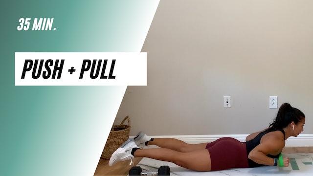 35 min push + pull