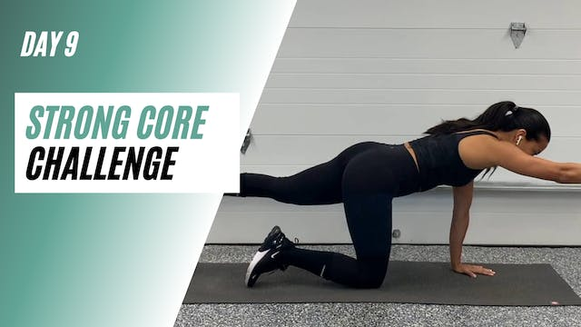 Day 9 of STRONG CORE