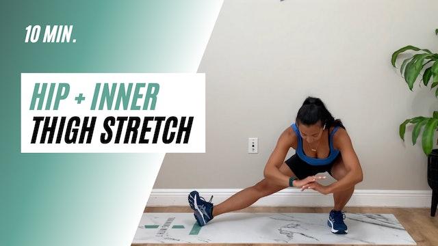 10 min. hip + inner thigh stretch