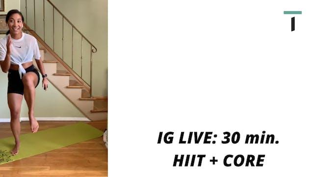 IG live - 30 min. HIIT + CORE