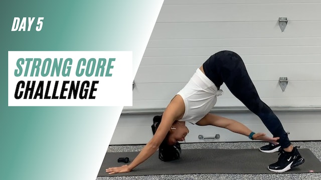 Day 5 of STRONG CORE