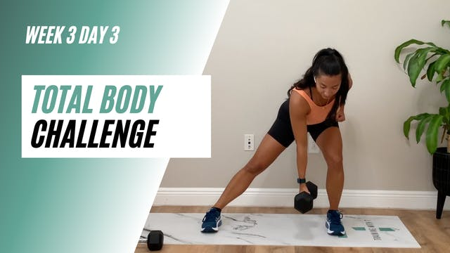 Week 3 day 3 of the Total Body challenge