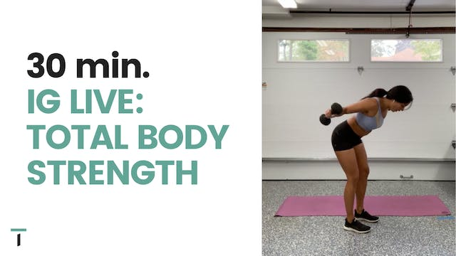 IG live - 30 min. Total body strength