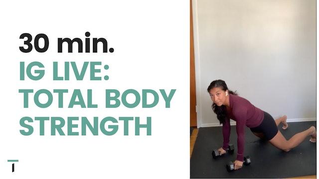 IG live: 30 min. Total Body Strength