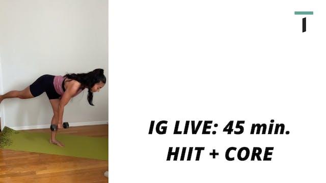 IG LIVE: 45 min. HIIT & CORE