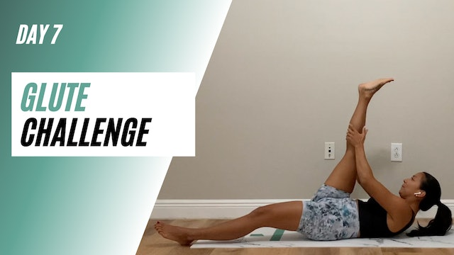 Day 7 of GLUTE CHALLENGE