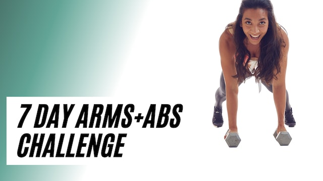7 day ARMS+ABS challenge