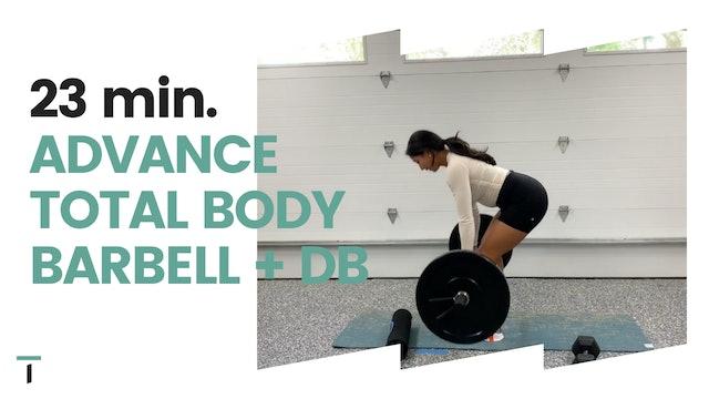 23 min. Advance Total Body Barbell + DB
