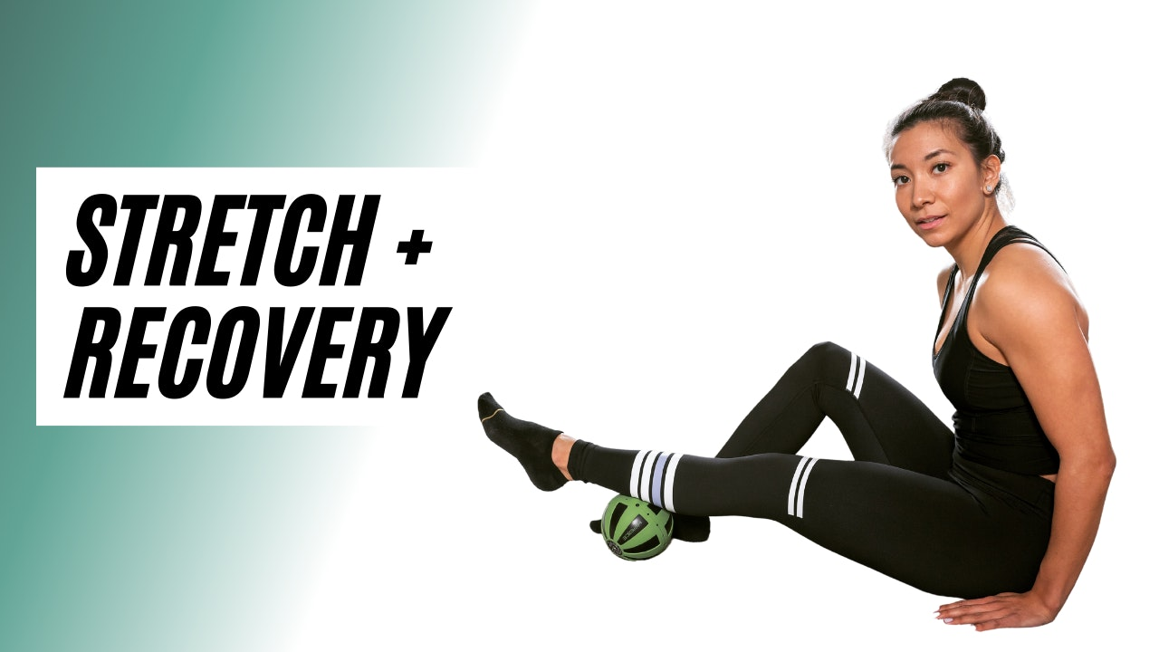 STRETCH + RECOVERY