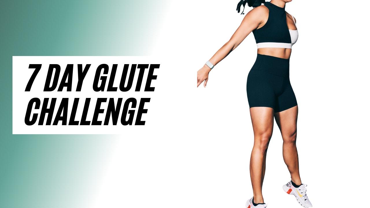 7 day GLUTE challenge