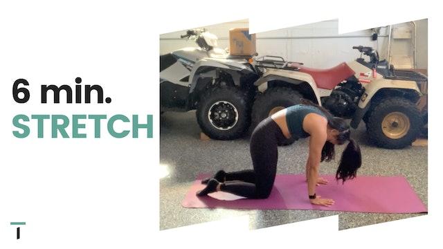 6 min. Stretch