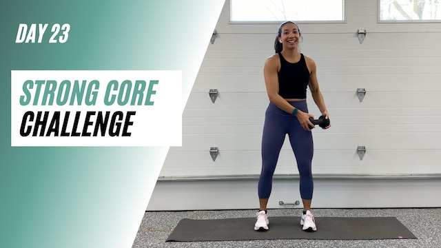 Day 23 of STRONG CORE