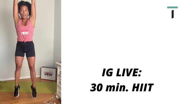 IG live - 30 min. HIIT