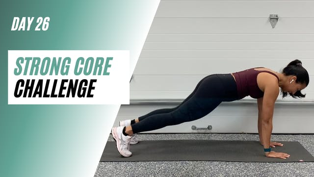 Day 26 of STRONG CORE