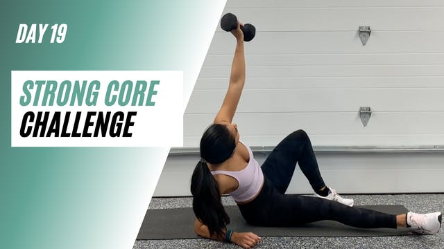 Day 19 of STRONG CORE