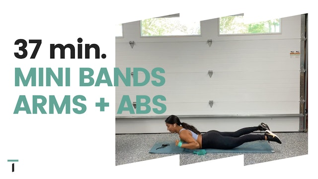 37 min. Mini band ARMS + ABS