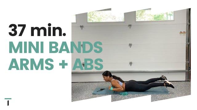 37 min. Mini band ARMS + ABS