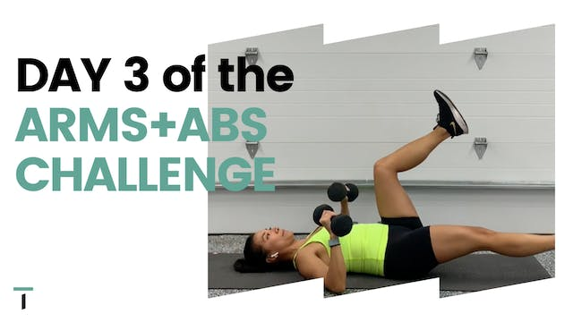 DAY 3 of the ARMS+ABS CHALLENGE