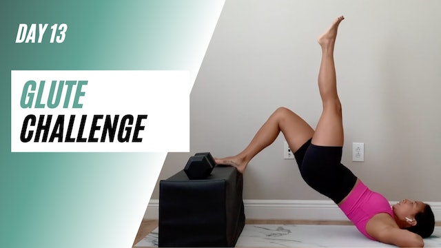 Day 13 of GLUTE CHALLENGE