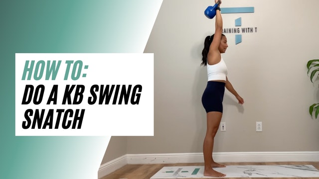 How to do a KB swing snatch