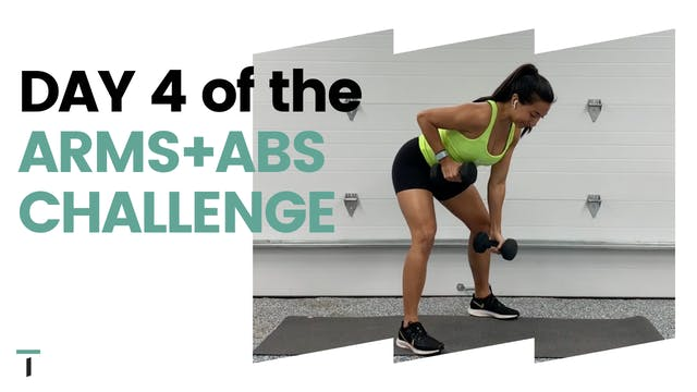 DAY 4 of the ARMS+ABS CHALLENGE